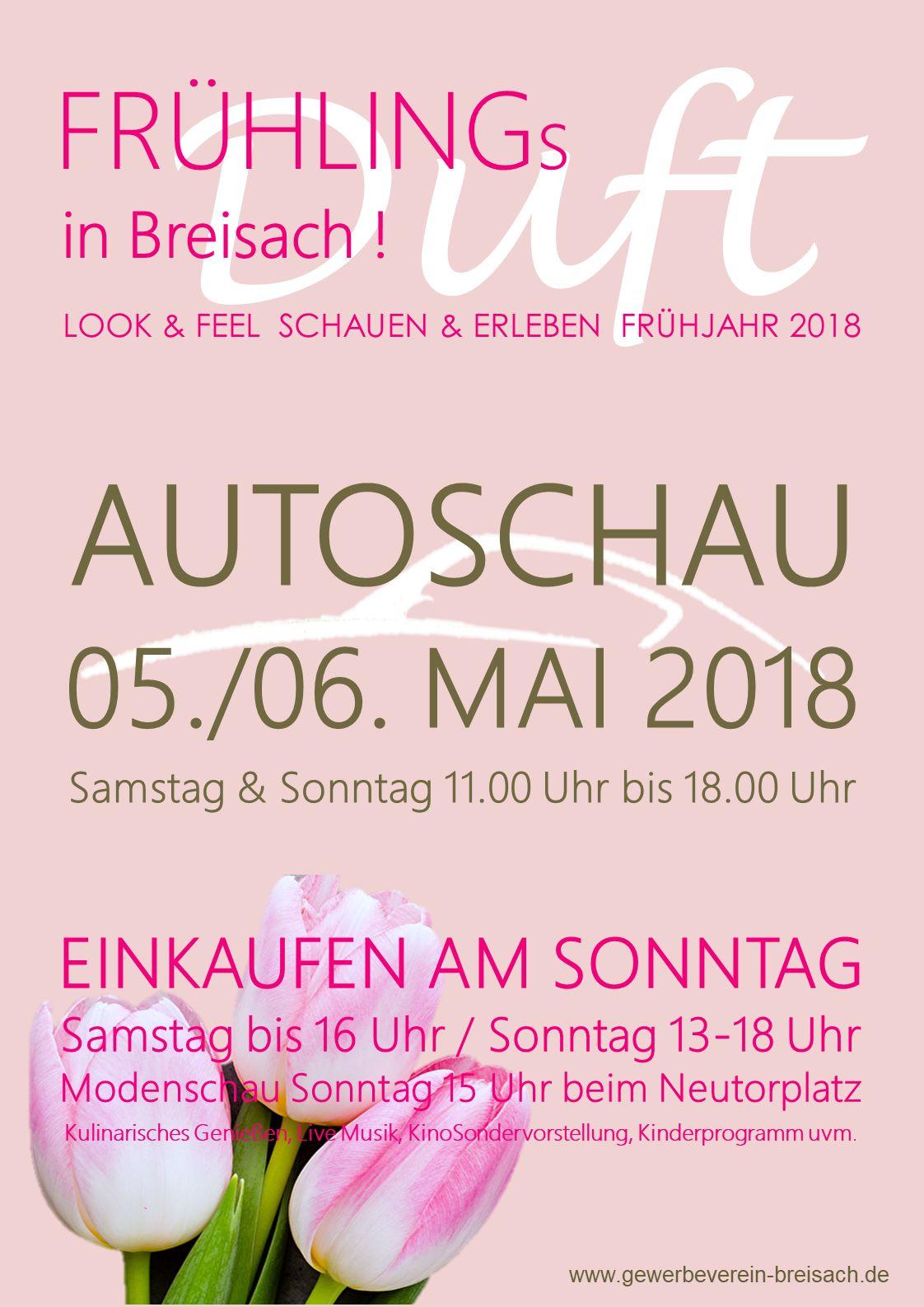 Frühlingsduft in Breisach am Rhein… Breisacher Autoschau und Verkaufsoffener Sonntag am 05.+06. Mai 18